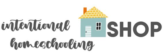 Intentional Homeschooling Shop